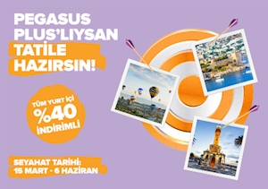 PEGASUS PLUS'LILAR TATİLE HAZIR!