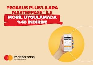 Pegasus Pluslılara Özel Masterpass'den %40 İndirim
