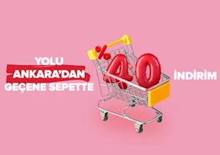 Yolu Ankara'dan Geçene %40 İndirim