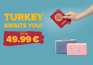 TURKEY AWAITS YOU!