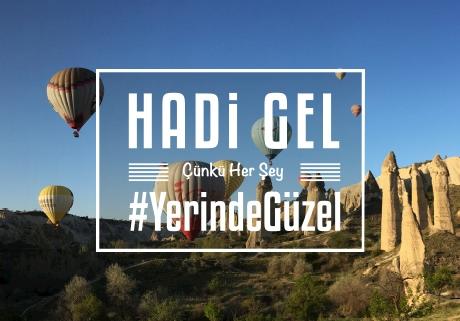 #YerindeGüzel Kapadokya Kampanyası