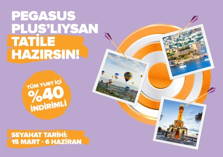 PEGASUS PLUS'LILAR TATİLE HAZIR!