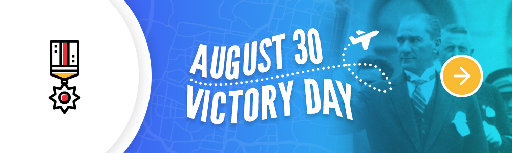 August 30 Victory Day in Turkey